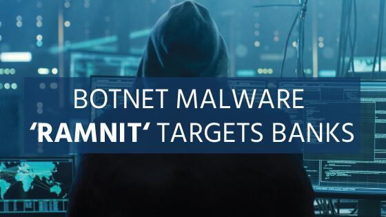 Banks Targeted By Botnet Malware Ramnit_blog-1